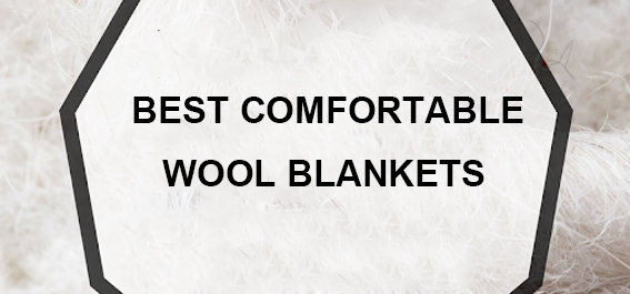 Most Comfortable Wool Blankets